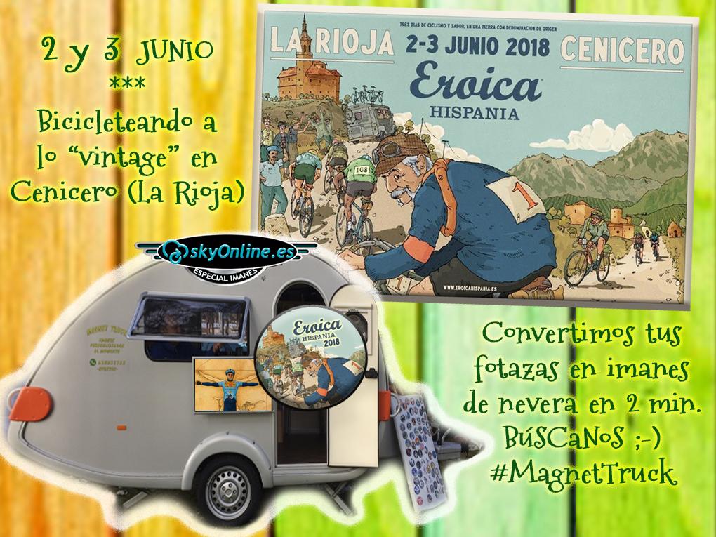 Nuestros IMANES (y la Magnet Truck) en la EROICA HISPANIA (nos vamos a La Rioja)